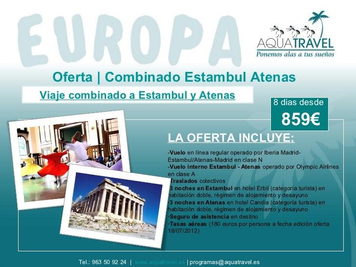 Oferta | Combinado Estambul AtenasViaje combinado a Estambul y Atenas                                                     ...