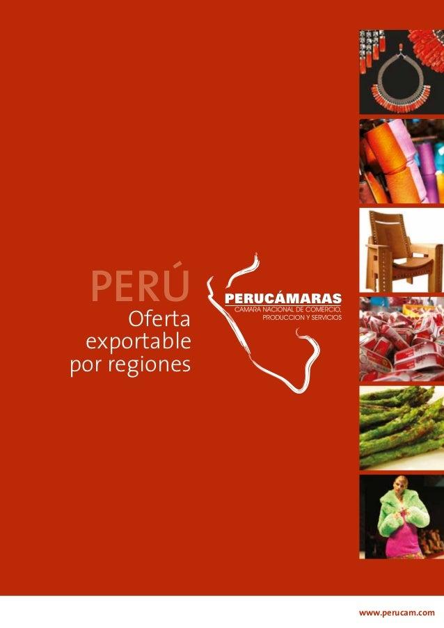 www.perucam.com Oferta exportable por regiones PERÚ