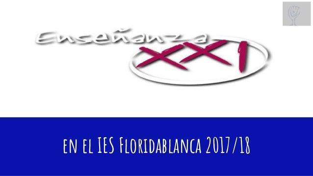 en el IES Floridablanca 2017/18