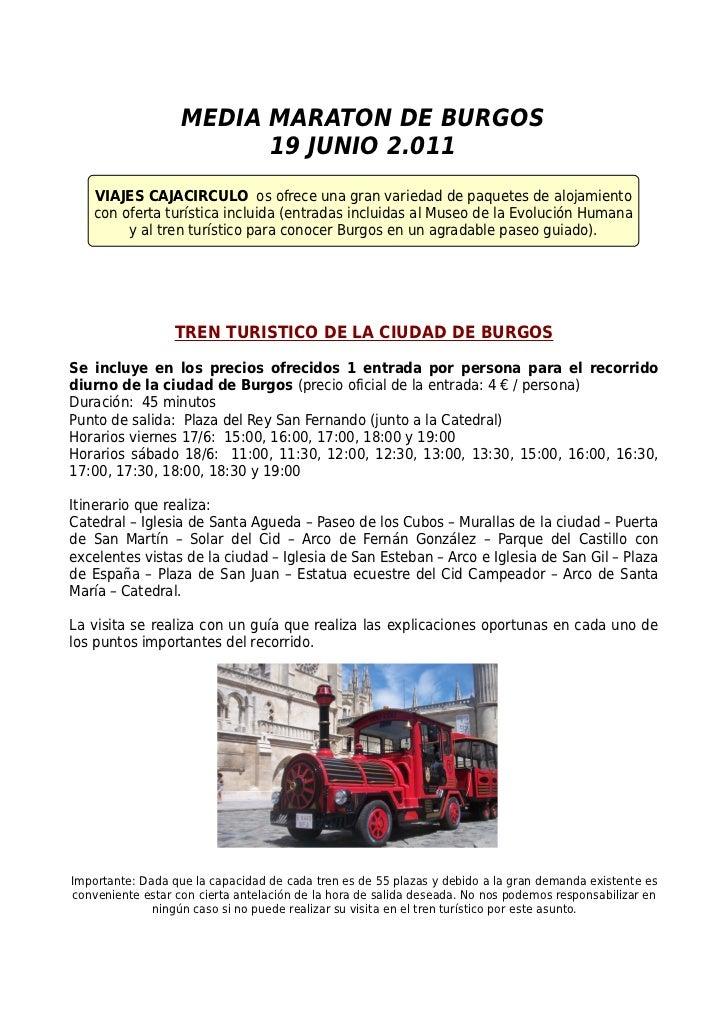 MEDIA MARATON DE BURGOS                         19 JUNIO 2.011    VIAJES CAJACIRCULO os ofrece una gran variedad de paquet...