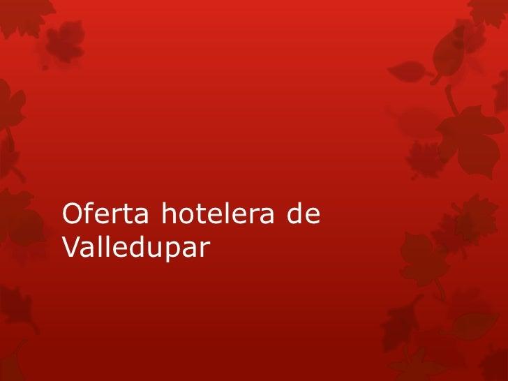 Oferta hotelera deValledupar