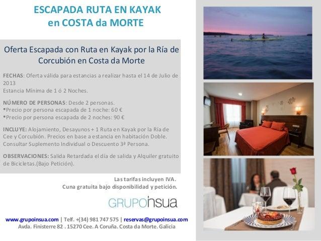 www.grupoinsua.com | Telf. +(34) 981 747 575 | reservas@grupoinsua.comAvda. Finisterre 82 . 15270 Cee. A Coruña. Costa da ...