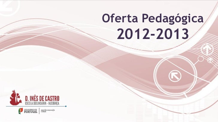 Oferta Pedagógica  2012-2013