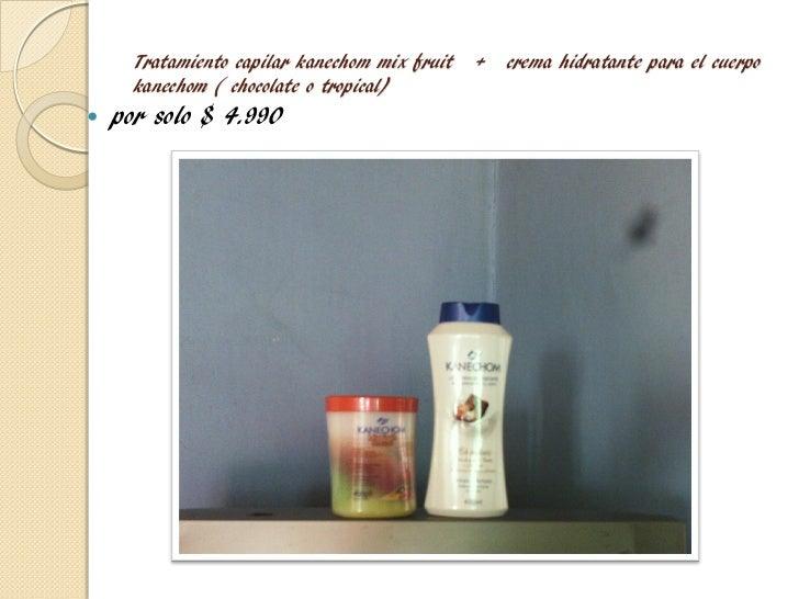 Tratamiento capilar kanechom mix fruit   +   crema hidratante para el cuerpo      kanechom ( chocolate o tropical)   por ...