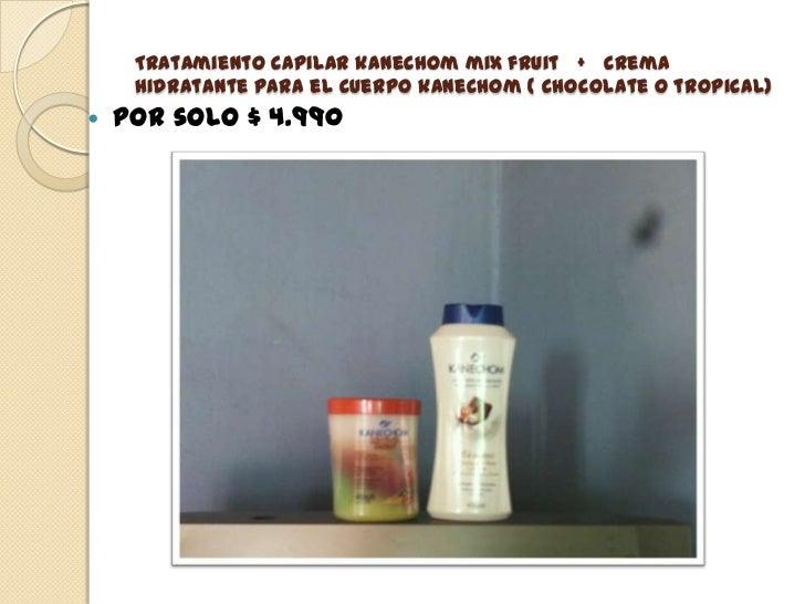 Tratamiento capilar kanechom mix fruit   +   crema hidratante para el cuerpo kanechom ( chocolate o tropical)<br />por sol...