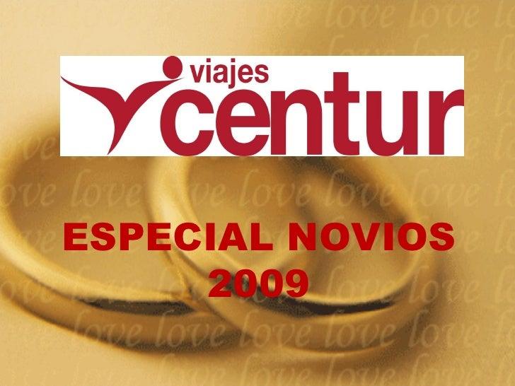 ESPECIAL NOVIOS 2009