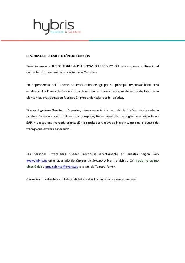 RESPONSABLE PLANIFICACIÓN PRODUCCIÓN Seleccionamos un RESPONSABLE de PLANIFICACIÓN PRODUCCIÓN para empresa multinacional d...