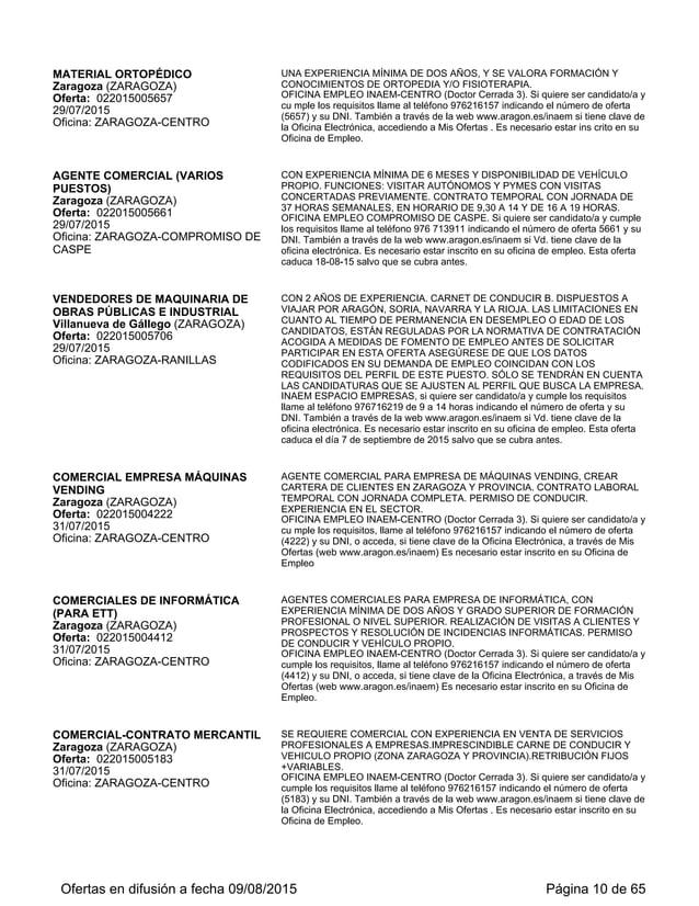 Zaragoza (ZARAGOZA) Oferta: 022015006378 31/08/2015 Oficina: ZARAGOZA-CENTRO ALQUILER).CONTRATO LABORAL A TIEMPO PARCIAL (...