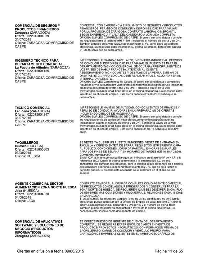 VENDEDORES TÉCNICOS PRODUCTOS DE TELECOMUNICACIONES Cuarte de Huerva (ZARAGOZA) Oferta: 022015006536 03/09/2015 Oficina: Z...