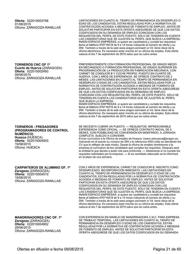 OFERTA ASEGÚRESE DE QUE LOS DATOS CODIFICADOS EN SU DEMANDA DE EMPLEO COINCIDAN CON LOS REQUISITOS DEL PERFIL DE ESTE PUES...