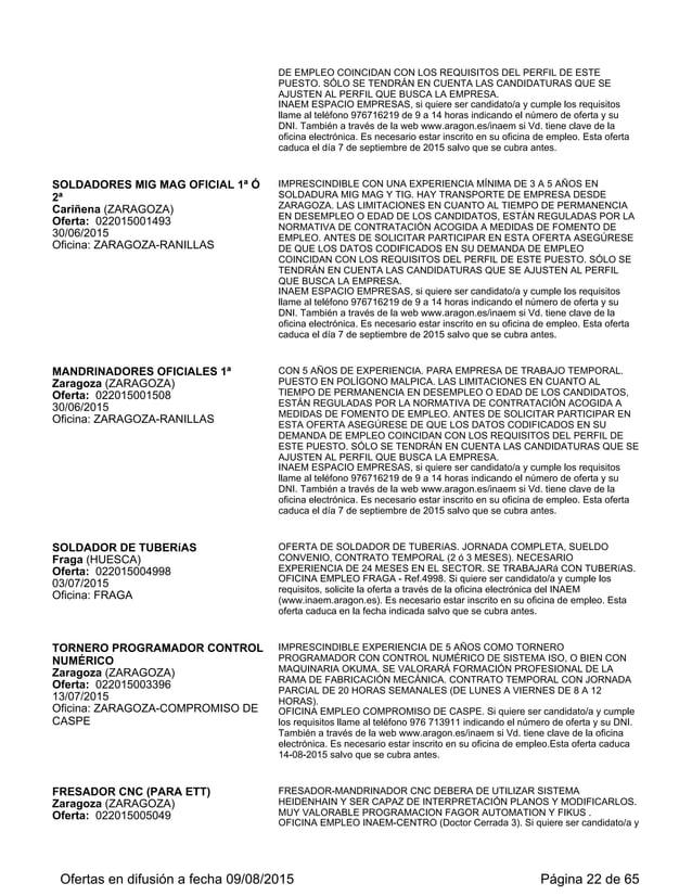 TORNERO-FRESADOR TORNO TRADICIONAL Sabiñánigo (HUESCA) Oferta: 022015004256 24/08/2015 Oficina: SABIÑANIGO SE NECESITA TOR...