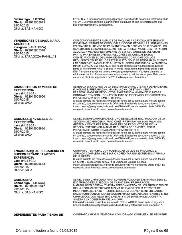 ASESOR COMERCIAL Zaragoza (ZARAGOZA) Oferta: 022015006107 19/08/2015 Oficina: ZARAGOZA-RANILLAS CONTRATO TEMPORAL LABORAL ...