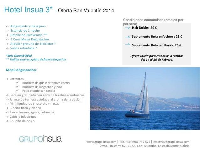 Hotel Insua 3* - Oferta San Valentín 2014 -> -> -> -> -> ->  Alojamiento y desayuno Estancia de 1 noche. Detalle de Bienve...