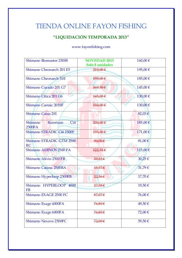 """TIENDA ONLINE FAYON FISHING """"LIQUIDACIÓN TEMPORADA 2013"""" www.fayonfishing.com  NOVEDAD 2013 Solo 8 unidades 210,00 €  160,..."""