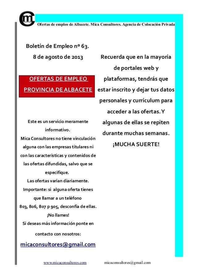 Ofertas de empleo de Albacete. Mica Consultores. Agencia de Colocación Privada Boletín de Empleo nº 63. 8 de agosto de 201...