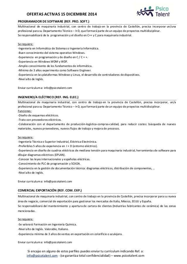OFERTAS ACTIVAS 15 DICIEMBRE 2014  PROGRAMADOR DE SOFTWARE (REF. PRO. SOFT.)  Multinacional de maquinaria industrial, con ...