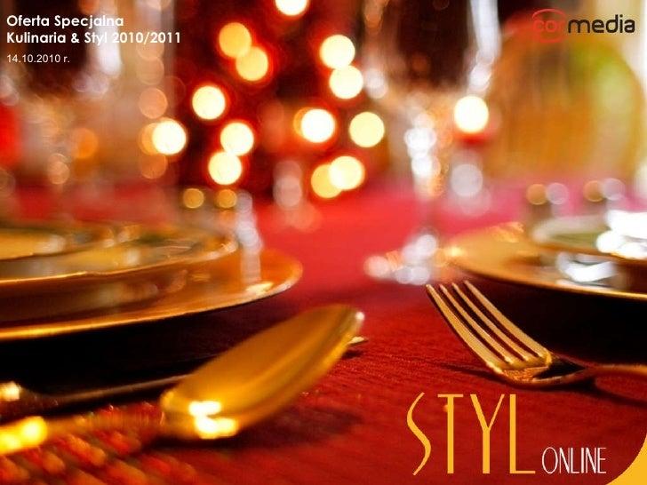 Oferta Specjalna Kulinaria & Styl 2010/2011 14.10.2010 r.