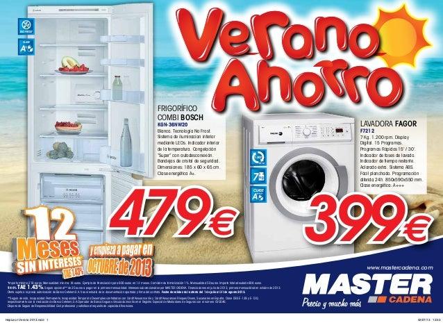NO FROST CLASE A+ 7 R.P.M. 1.200 CLASE A +++ www.mastercadena.com *Importe mínimo 216 euros. Mensualidad mínima 18 euros. ...
