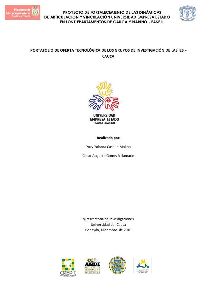 PROYECTO DE FORTALECIMIENTO DE LAS DINÁMICAS      DE ARTICULACIÓN Y VINCULACIÓN UNIVERSIDAD EMPRESA ESTADO              EN...