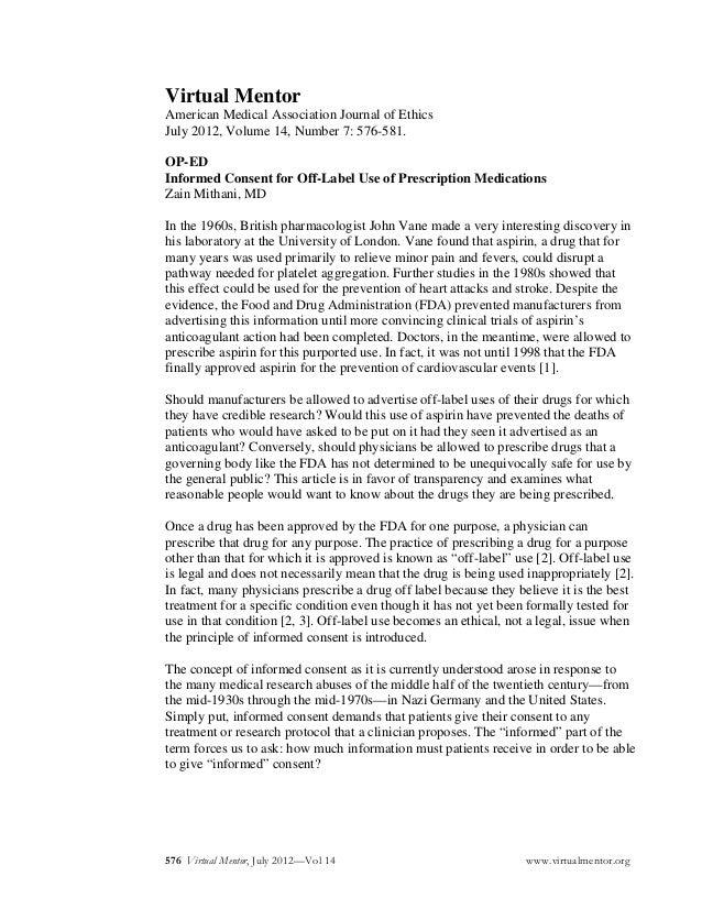 Virtual Mentor American Medical Association Journal of Ethics July 2012, Volume 14, Number 7: 576-581. OP-ED Informed Cons...