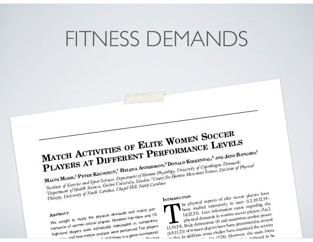 MATCH ACTIVITIES OF ELITE WOMEN SOCCER PLAYERS AT DIFFERENT PERFORMANCE LEVELS MAGNI MOHR,1 PETER KRUSTRUP,1 HELENA ANDERS...