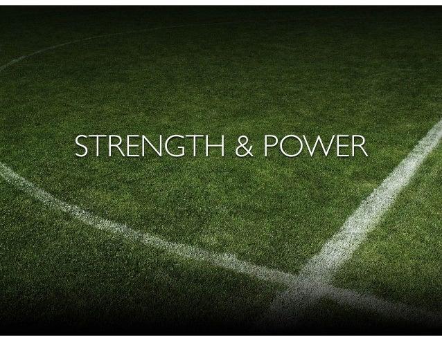 Benefits of Strength Training Enhances acceleration Reduces likelihood for injury Enhances power (jumping, change of direct...