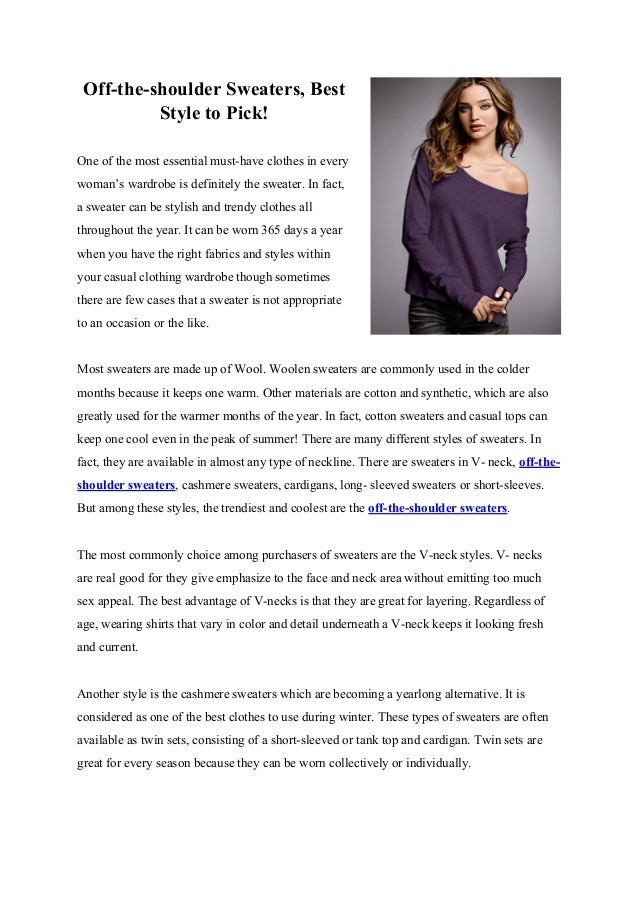 Off-the-shoulder Sweaters, Best Style to Pick! One of the most essential must-have clothes in every woman's wardrobe is de...
