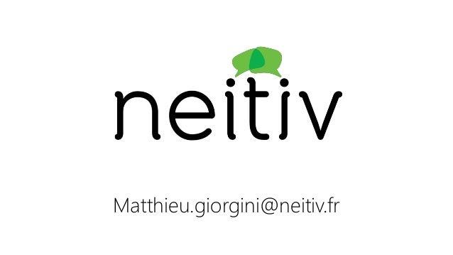 Matthieu.giorgini@neitiv.fr
