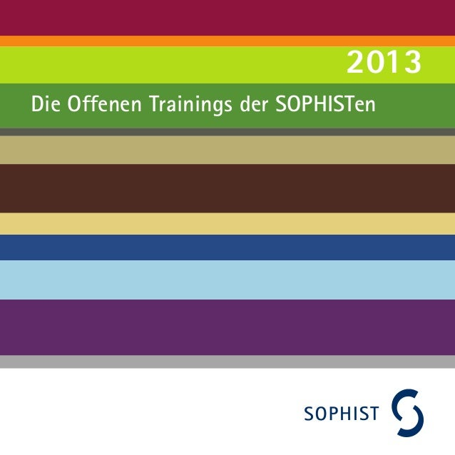 Die Offenen Trainings der SOPHISTen 2013