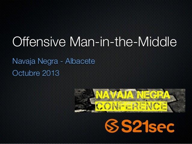 Offensive Man-in-the-Middle Navaja Negra - Albacete Octubre 2013