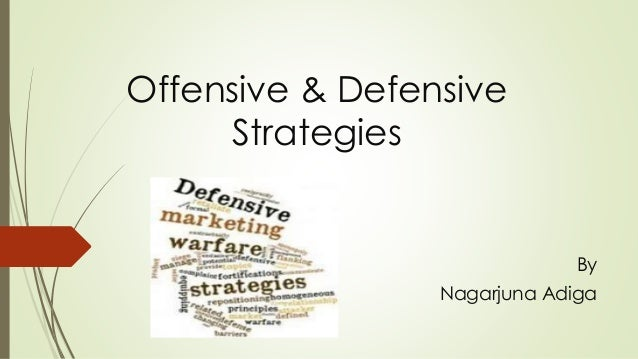 Offensive & Defensive Strategies By Nagarjuna Adiga