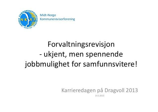 Midt‐Norge    Kommunerevisorforening                  f       Forvaltningsrevisjon       Forvaltningsrevisjon    ‐ ukjen...