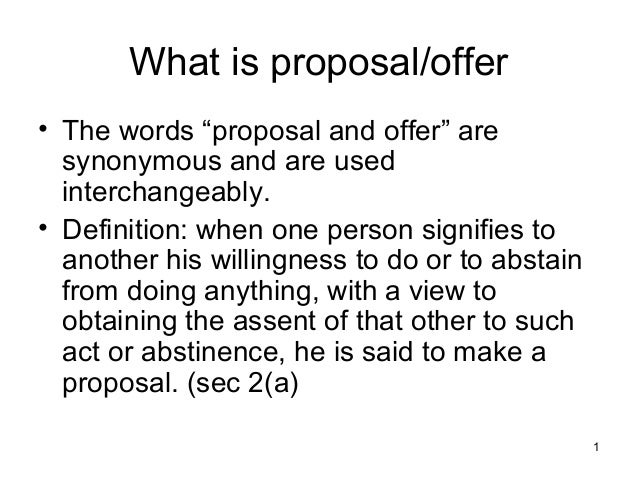 1 what is proposaloffer the words proposal and offer are synonymous