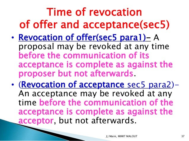 revocation of offer This entry about revocation of offer has been published under the terms of the creative commons attribution 30 (cc by 30) licence, which permits unrestricted use and reproduction, provided the author or authors of the revocation of offer entry and the encyclopedia of law are in each case credited as the source of the revocation of offer entry.
