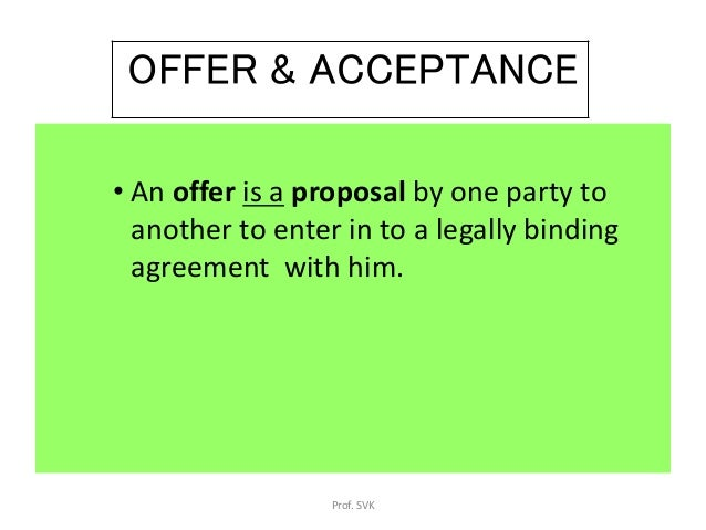 offer and acceptance  law of contract  business law