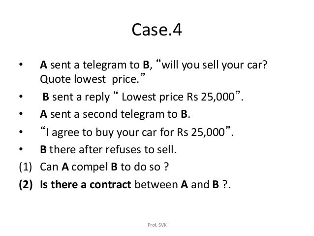 Offer and acceptanceLaw of ContractBusiness Law – Selling a Car on Payments Contract