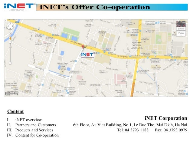 Content I. II. III. IV.  iNET overview Partners and Customers Products and Services Content for Co-operation  iNET Corpora...