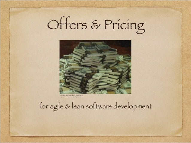 Offers & Pricing for agile & lean software development Photo: Wikimedia Commons