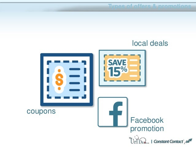 Types of offers & promotions coupons Facebook promotion local deals