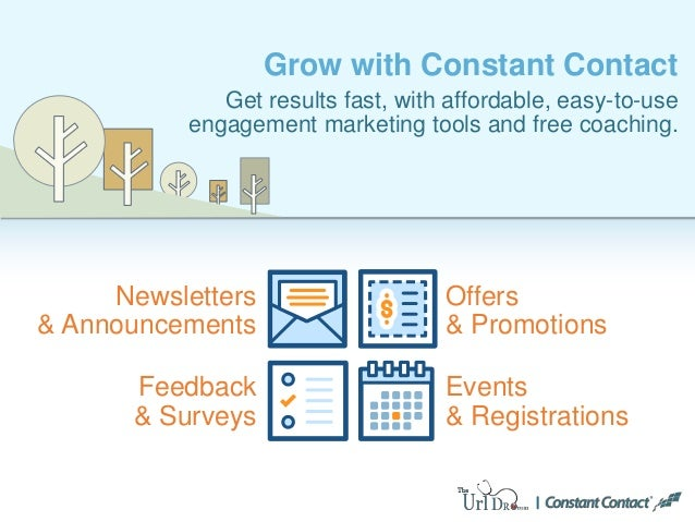Grow with Constant Contact Get results fast, with affordable, easy-to-use engagement marketing tools and free coaching. Of...