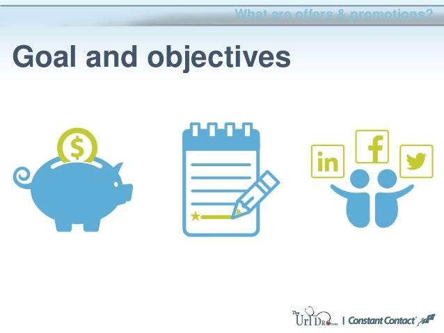 What are offers & promotions? Goal and objectives