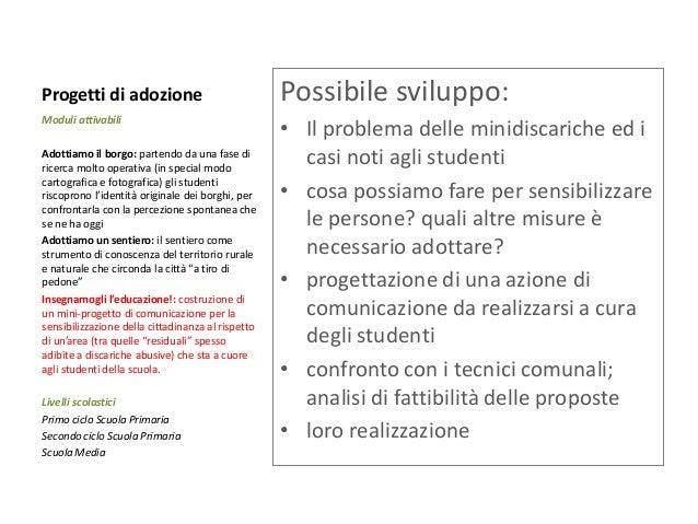 Mobilità sostenibile nei percorsi casa-scuola  Moduli attivabili  Pedibus: per la scuola Primaria  Piano della mobilità sc...
