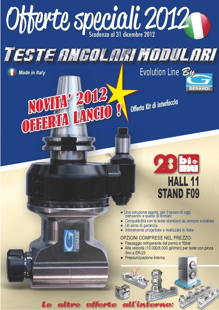 Offerte speciali 2012 Scadenza al 31 dicembre 2012 Made in Italy                                 Evolution Line By   NO VI...