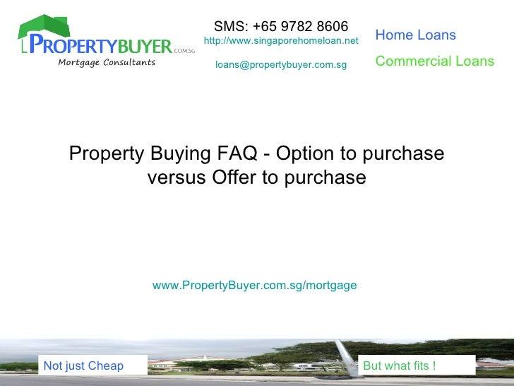 SMS: +65 9782 8606                         http://www.singaporehomeloan.net     Home Loans                           loans...
