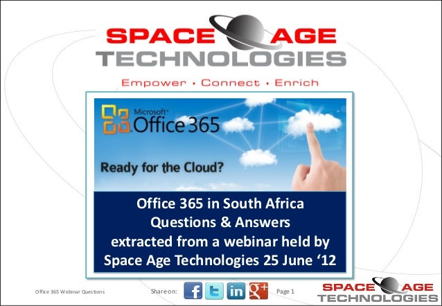 Office 365 in South Africa                                  Questions & Answers                            extracted from ...