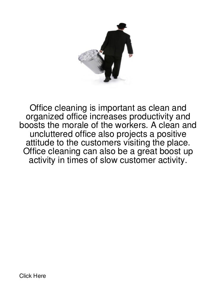 Office cleaning is important as clean and organized office increases productivity andboosts the morale of the workers. A c...