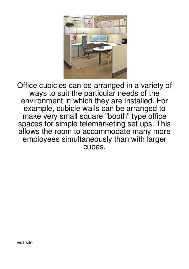 Office cubicles can be arranged in a variety of    ways to suit the particular needs of the environment in which they are ...