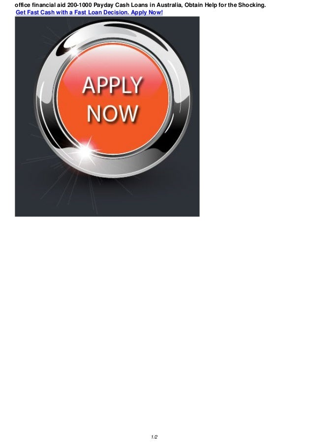 Fast Aid Birmingham Solihull: Office Financial Aid 200-1000 Australia Online Payday