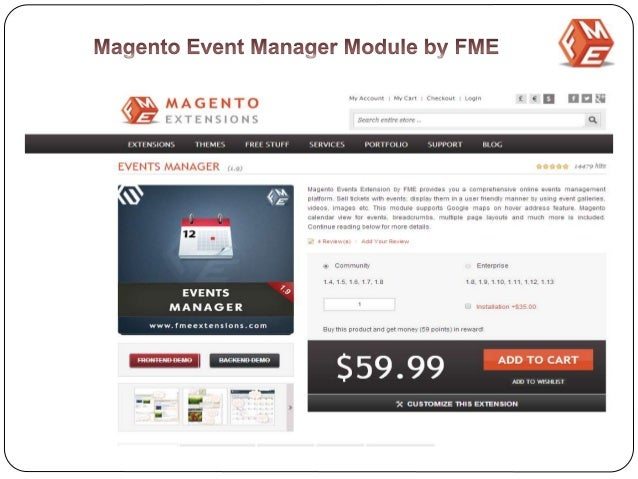  Magento event registration Module is developed by FMEExtensions. This FME Event Calendar Module presents complete online...