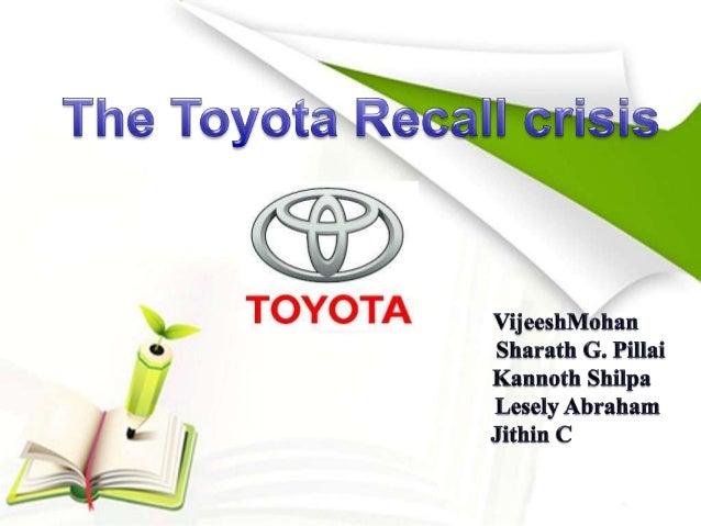 Toyota's Recall Crisis Case Study